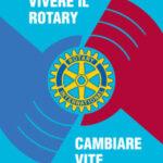 'Vivere il Rotary, Cambiare vite' Il nuovo tema RI 2013-2014
